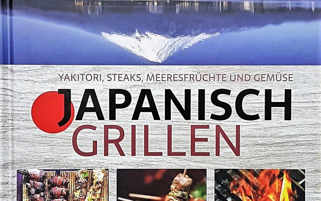 Buchtipp: Japanisch Grillen: Yakitori, Steaks, Meeresfrüchte und Gemüse